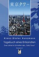 """Tagebuch eines Entsandten: Zwei Jahre im Schatten des """"Tokio Taua"""""""