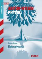 STARK Abitur-Wissen - Physik Elektrodynamik