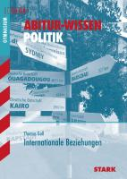 Abitur-Wissen - Politik Internationale Beziehungen