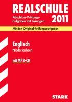 Abschluss-Prüfungsaufgaben Realschule Niedersachsen; Englisch 2012; Mit den Original-Prüfungsaufgaben Jahrgänge 2007-2011 mit Lösungen und MP3-CD m. Texten d. Jahrg. 2008-2011