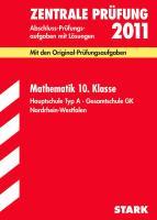 Abschluss-Prüfungsaufgaben Hauptschule Nordrhein-Westfalen; Zentrale Prüfung Mathematik 10. Klasse 2012; Mit den Original-Prüfungsaufgaben Jahrgänge ... Hauptschule Typ A · Gesamtschule GK.