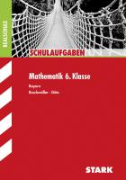 Schulaufgaben Realschule Mathematik 6. Klasse Bayern