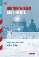 STARK Abitur-Wissen - Geschichte - Naher Osten