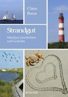 Strandgut: Maritime Geschichten und Gedichte