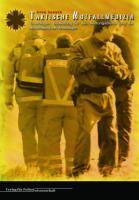 Taktische Notfallmedizin: Grundlagen, Bedeutung für den Rettungsdienst und die Anwendung bei Amoklagen