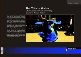 Der Wiener Walzer, The Viennese Waltz - Choreografie des wettkampfmäßig getanzten Wiener Walzers, Choreography of the Competitive Viennese Waltz