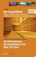 Saunaführer Region 2.5: Mittlerer Oberrhein, Rheinebene, Nordschwarzwald, Nordschweiz und angrenzende Regionen