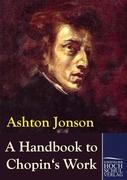 A Handbook to Chopin's Works