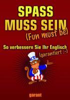 Spass muss sein: Fun must be