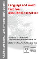Language & World: Signs, Minds & Actions Pt. 2 (Philosophy): 15 (Publications of the Austrian Ludwig Wittgenstein Society)