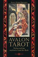 Avalon Tarot: Artus und das mythische Land der Seele