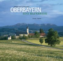 Oberbayern. Eine Bildreise: Deutsch - Englisch