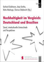 Nachhaltigkeit im Vergleich: Deutschland und Brasilien: Stand, interkulturelle Unterschiede und Perspektiven