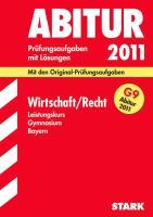 STARK Abiturprüfung Bayern - Wirtschaft/Recht LK