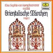 Orientalische Märchen 2. CD: Das gelbe Vergißmeinnicht / Der Fischer (Der fliegende Fisch) / Der Zedernbaum