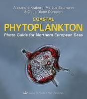 Coastal Phytoplankton: Photo Guide for Northern European Seas