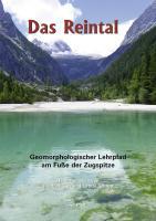 Das Reintal ? Geomorphologischer Lehrpfad am Fuße der Zugspitze