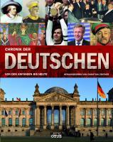 Chronik der Deutschen: Von den Anfängen bis heute