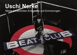 40 Jahre mein Beat-Club: Meine persönlichen Erlebnisse und Erinnerungen