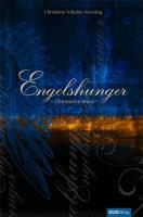 Engelshunger - Himmelsroman (Buch inkl. Musik-CD)