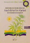 Hasch & Hanf im Klartext: Die Rückkehr des Un-Krauts (Serie Gesundheit & Umwelt)