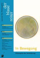 Der Blaue Reiter. Journal für Philosophie / In Bewegung