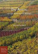 Das Ahrtal: Von Bad Bodendorf bis Altenahr