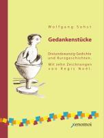 Gedankenstücke: Dreißig philosophische Gedichte und Kurzgeschichten