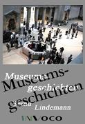 Museumsgeschichten: Erzählungen