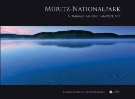 Müritz-Nationalpark: Hommage an eine Landschaft