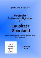 """Versteckte Sehenswürdigkeiten im """"Lausitzer Seenland"""" sowie ausgesuchte Hotels, Restaurants und Pensionen"""