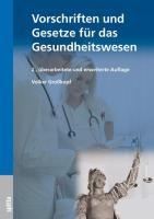 Vorschriften und Gesetze für das Gesundheitswesen