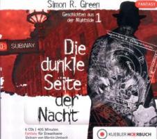 Die dunkle Seite der Nacht: Geschichten aus der Nightside 1