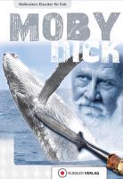 Moby Dick: Walbreckers Klassiker (Walbreckers Klassiker für die ganze Familie)