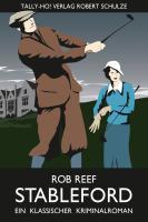 Stableford: Ein klassischer Kriminalroman