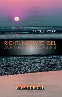Richtungswechsel Alice N. York Author