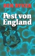 Pest von England - Ryker, Ben