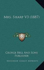 Mrs. Sharp V3 (1887) - George Bell and Sons Publisher