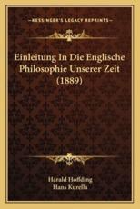 Einleitung in Die Englische Philosophie Unserer Zeit (1889) - Harald Hoffding