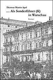 ... Als Sonderführer (K) in Warschau