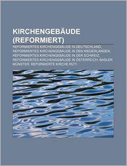 Kirchengeb Ude (Reformiert) - B Cher Gruppe (Editor)