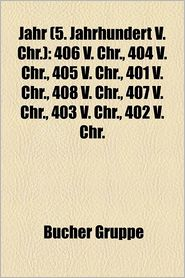 Jahr (5. Jahrhundert V. Chr.) - B Cher Gruppe (Editor)