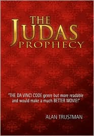 The Judas Prophecy - Alan Trustman