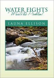 Water Fights - Launa Ellison