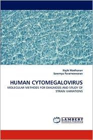 HUMAN CYTOMEGALOVIRUS - Hajib Madhavan, Sowmya Parameswaran