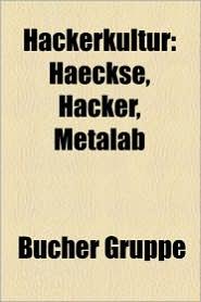 Hackerkultur - B Cher Gruppe (Editor)