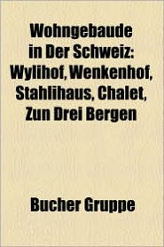Wohngeb Ude In Der Schweiz - B Cher Gruppe (Editor)