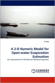 A 2-D Numeric Model For Open-Water Evaporation Estimation - Xi Yao