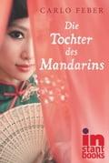 Die Tochter des Mandarins - Carlo Feber