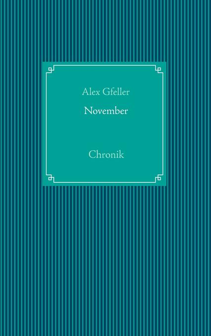 November als Buch von Alex Gfeller - Books on Demand